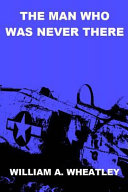 The Man Who Was Never There Book