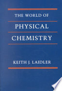 The World of Physical Chemistry