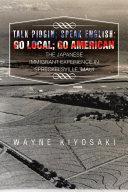 Talk Pidgin; Speak English: Go Local; Go American