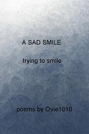 A Sad Smile