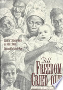 link to Till freedom cried out : memories of Texas slave life in the TCC library catalog
