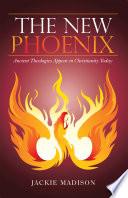 The New Phoenix