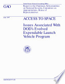 Access to space issues associated with DOD's Evolved Expendable Launch Vehicle program : report to the Chairman, Subcommittee on National Security, Committee on Appropriations, House of Representatives