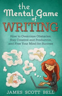 The Mental Game of Writing