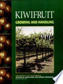 Kiwifruit Growing and Handling
