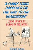 A Funny Thing Happened on the Way to the Boardroom