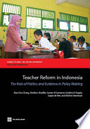 Teacher Reform in Indonesia