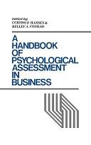 A Handbook of Psychological Assessment in Business Book