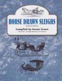 Horse Drawn Sleighs