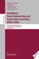 Intelligent Data Engineering and Automated Learning  IDEAL 2006