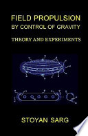 Field Propulsion by Control of Gravity