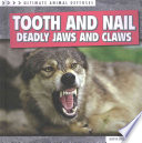 Tooth and Nail  Deadly Jaws and Claws