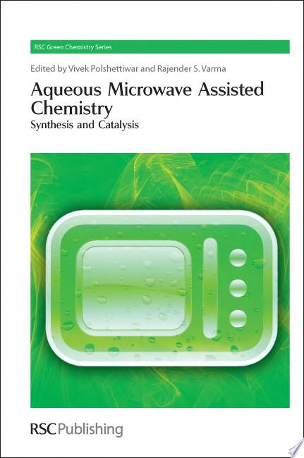 Aqueous Microwave Assisted Chemistry