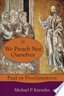 We Preach Not Ourselves