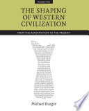 The Shaping of Western Civilization  Volume II Book