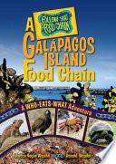 A Galápagos Island Food Chain  : A Who-Eats-What Adventure