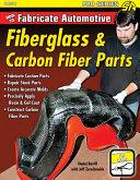 How to Fabricate Automotive Fiberglass   Carbon Fiber Parts