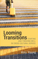 Looming Transitions