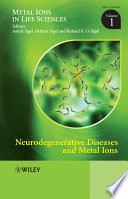 Neurodegenerative Diseases and Metal Ions Book