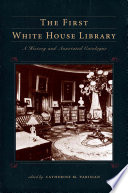 The First White House Library Book PDF