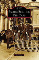 Pacific Electric Red Cars