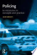 Policing An Introduction To Concepts And Practice