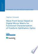 Wave Front Sensor Based on Digital Mirror Matrix for Functional
