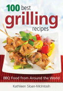 100 Best Grilling Recipes Book