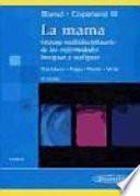 La mama  : manejo multidisciplinario de las enfermedades benignas y malignas , Band 1