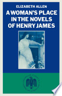 Woman's Place In The Novels Of Henry James