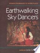 Earthwalking Sky Dancers