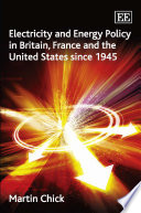 Electricity And Energy Policy In Britain France And The United States Since 1945 Book PDF