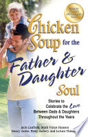 Chicken Soup for the Father And Daughter Soul.epub