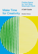 Make Time for Creativity [Pdf/ePub] eBook