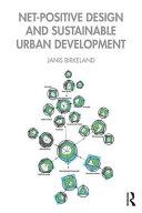 Net Positive Design and Sustainable Urban Development