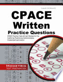 Cpace Written Practice Questions  : Cpace Practice Tests and Exam Review for the California Preliminary Administrative Credential Examination