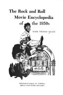 The Rock And Roll Movie Encyclopedia Of The 1950s Book PDF
