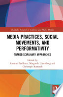 Media Practices, Social Movements, and Performativity