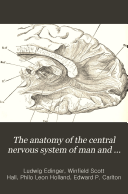 The Anatomy of the Central Nervous System of Man and of Vertebrates in General