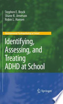 Identifying  Assessing  and Treating ADHD at School Book
