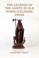 The Legends of the Saints in Old Norse-Icelandic Prose