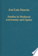 Studies In Medieval Astronomy And Optics Book PDF