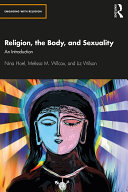 Religion  the Body  and Sexuality