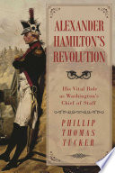 Alexander Hamilton's Revolution