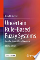 Uncertain Rule Based Fuzzy Systems