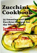 Zucchini Cookbook Book