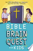 Bible Brain Quest   for Kids Book