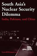 South Asia's Nuclear Security Dilemma: India, Pakistan, and China Pdf/ePub eBook