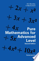Pure Mathematics for Advanced Level