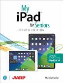 My IPad for Seniors  covers All IPads Running IPadOS 14